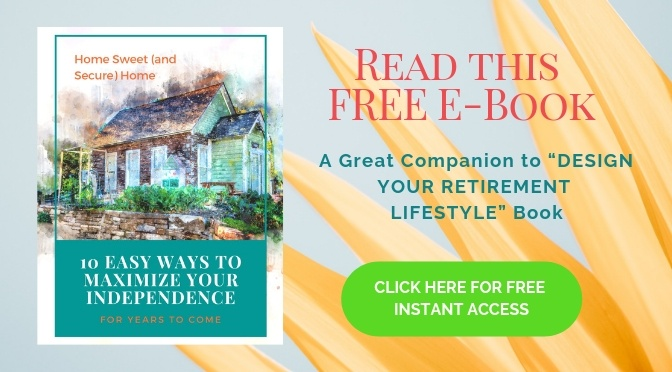 "Download this Free E-book, a great companion to ""Design Your Retirement Lifestyle"" book."