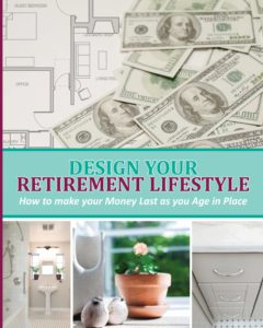 "Book cover for""Design Your Retirement Lifestyle-How to make your Money Last as you Age in Place"